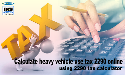 2290 online tax calculator
