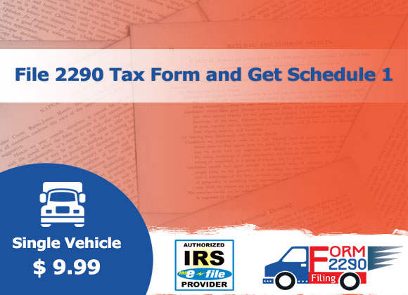 file 2290 tax form and get schedule 1